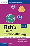 FISH'S CLINICAL PSYCHOPATHOLOGY : Signs and Symptoms in Psychiatry