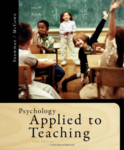 Psychology Applied to Teaching, Snowman, Jack; McCown, Rick