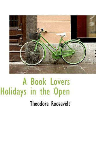 Book-Lover's Holidays in the Open