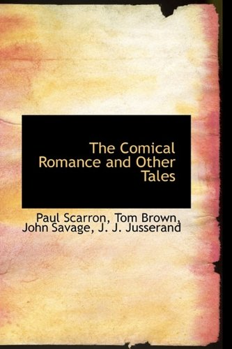 The Comical Romance and Other Tales