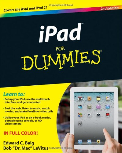 iPad For Dummies (For Dummies (Computers)) - Edward C. Baig, Bob LeVitus