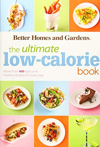 Pdf the ultimate low calorie book more than 400 light and healthy pdf the ultimate low calorie book more than 400 light and healthy recipes for every day better homes and gardens ultimate free ebooks download forumfinder Image collections