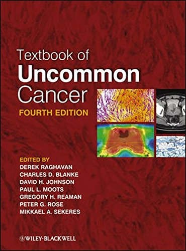 TEXTBOOK OF UNCOMMON CANCER, 4ED.**