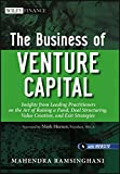 The business of venture capital [electronic resource] : insights from leading practitioners on the art of raising a fund, deal structuring, value creation, and exit strategies  
