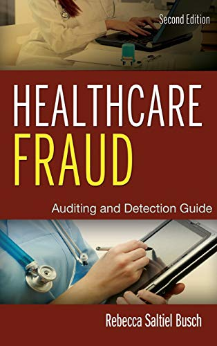 832. Healthcare Fraud: Auditing and Detection Guide