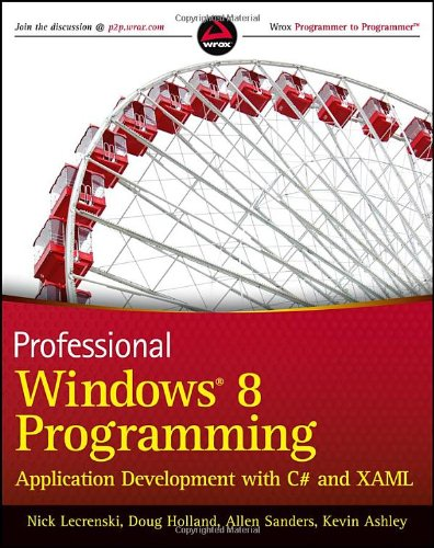 Professional Windows 8 Programming: Application Development with HTML 5, CSS 3, and JavaScript
