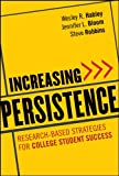 Increasing Persistence [electronic resource] : Research-based Strategies for College Student Success.