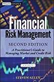 Financial Risk Management [electronic resource] : A Practitioner's Guide to Managing Market and Credit Risk