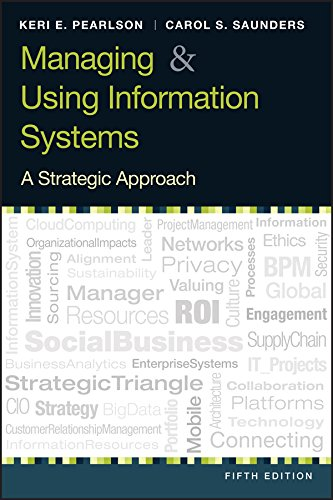 Managing and Using Information System - Keri E. Pearlson, Carol S. Saunders