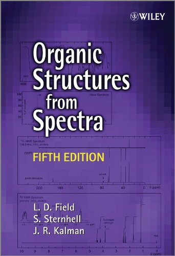 Organic Structures from Spectra - L. D. Field, S. Sternhell, J. R. Kalman
