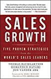 Buy Sales Growth: Five Proven Strategies from the World's Sales Leaders from Amazon