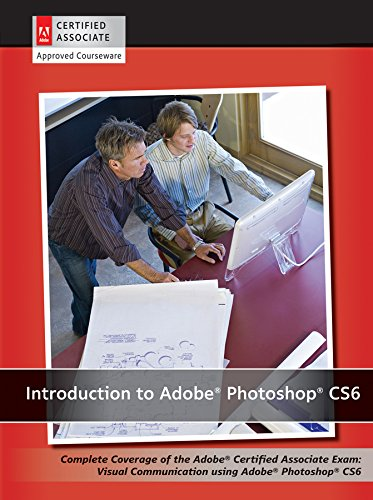 Introduction to Adobe Photoshop CS6 with ACA Certification - AGI Creative Team