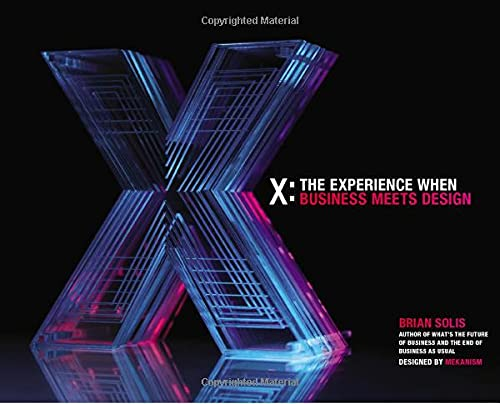 X: The Experience When Business Meets Design - Brian Solis