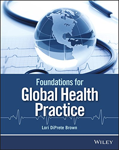FOUNDATIONS FOR GLOBAL HEALTH PRACTICE (PB)