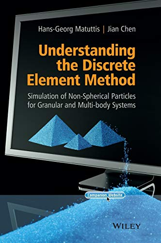 PDF Understanding the Discrete Element Method Simulation of Non Spherical Particles for Granular and Multi body Systems