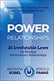 Buy Power Relationships: 26 Irrefutable Laws for Building Extraordinary Relationships from Amazon