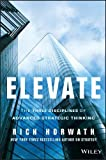 Buy Elevate: The Three Disciplines of Advanced Strategic Thinking from Amazon