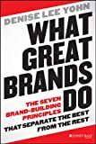 Buy What Great Brands Do: The Seven Brand-Building Principles that Separate the Best from the Rest from Amazon