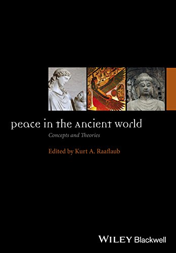 PDF Peace in the Ancient World Concepts and Theories Ancient World Comparative Histories