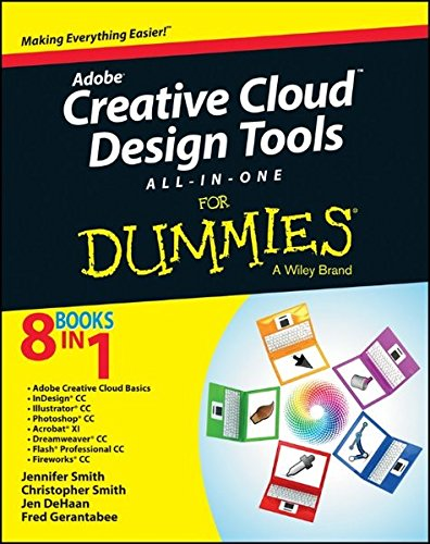 Adobe Creative Cloud Design Tools All-in-One For Dummies - Jennifer Smith