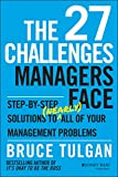 Buy The 27 Challenges Managers Face: Step-by-Step Solutions to from Amazon