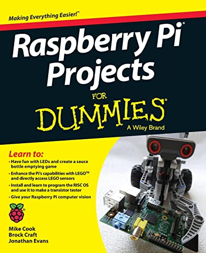 Raspberry Pi Projects For Dummies - Mike Cook, Jonathan Evans, Brock Craft