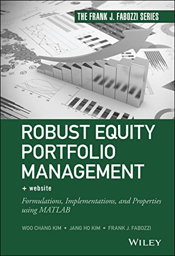 PDF Robust Equity Portfolio Management Website Formulations Implementations and Properties using MATLAB Frank J Fabozzi Series