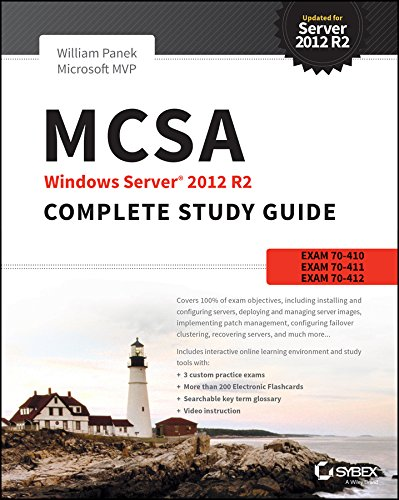 MCSA Windows Server 2012 R2 Complete Study Guide: Exams 70-410, 70-411, 70-412, and 70-417 - William Panek