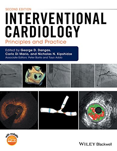 Interventional cardiology : principles and practice / edited by George D. Dangas, Carlo Di Mario, Nicholas N. Kipshidze ; foreword by Patrick W. Serruys.