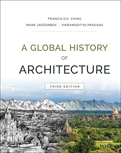 A GLOBAL HISTORY OF ARCHITECTURE, 3ED