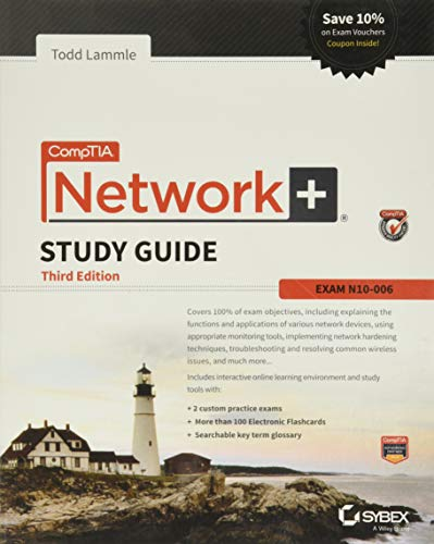 CompTIA Network+ Study Guide: Exam N10-006 (Comptia Network + Study Guide Authorized Courseware) - Todd Lammle