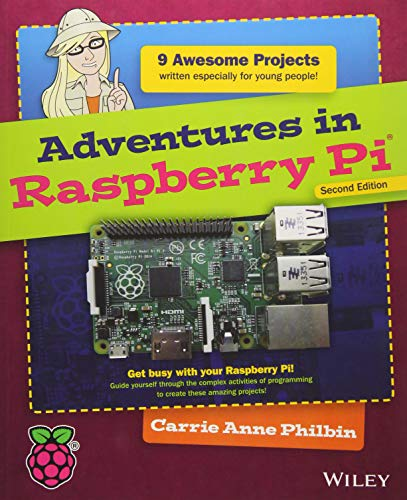 Adventures in Raspberry Pi - Carrie Anne Philbin