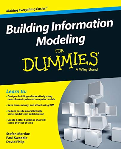 Building Information Modeling For Dummies - Stefan Mordue, Paul Swaddle, David Philp