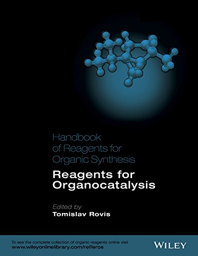 HANDBOOK OF REAGENTS FOR ORGANIC SYNTHESIS REAGENTS FOR ORGANOCALYSIS (HB 2016)