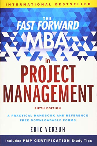 PDF The Fast Forward MBA in Project Management Fast Forward MBA Series