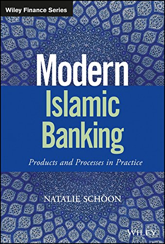 PDF Modern Islamic Banking Products and Processes in Practice The Wiley Finance Series