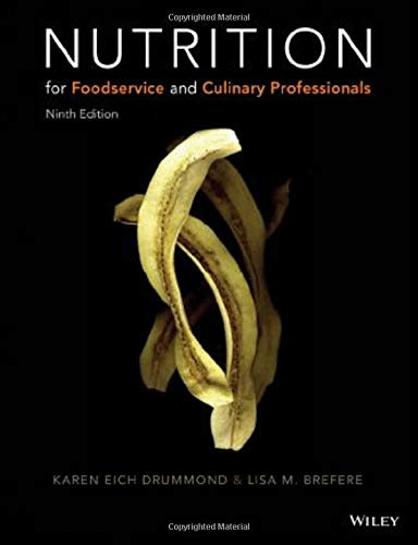 NUTRITION FOR FOODSERVICE AND CULINARY PROFESSIONALS, 9/E (HB)