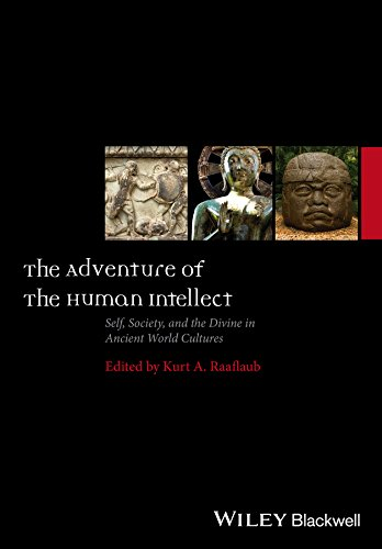PDF The Adventure of the Human Intellect Self Society and the Divine in Ancient World Cultures Ancient World Comparative Histories