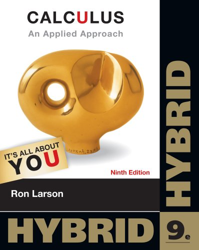 Calculus: An Applied Approach, Hybrid (with Enhanced WebAssign with eBook LOE Printed Access Card for One-Term Math and Science) (Cengage Learning's New Hybrid Editions!), Larson, Ron