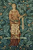 British Idealism and the Concept of the Self by W.J. Mander and Stamatoula Panagakou (Editors)
