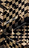 Addiction by Candice L. Shelby