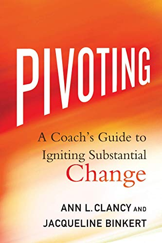 PDF Pivoting A Coach s Guide to Igniting Substantial Change
