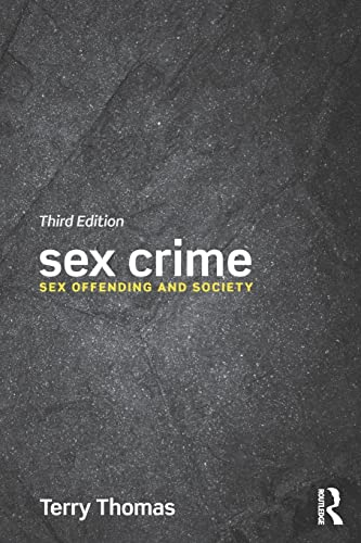 PDF Sex Crime Sex offending and society 3 edition