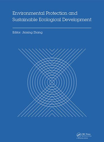 PDF Environmental Protection and Sustainable Ecological Development Proceedings of the 2014 International Conference on Environmental Protection and Wuhan Hubei China October 24 26 2014