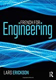 French for engineering | Erickson, Lars (19..-....). Auteur