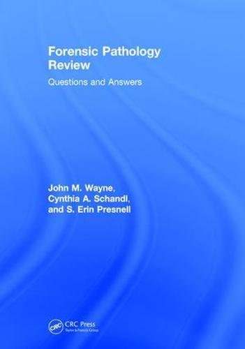 FORENSIC PATHOLOGY REVIEW: QUESTIONS AND ANSWERS (HB)
