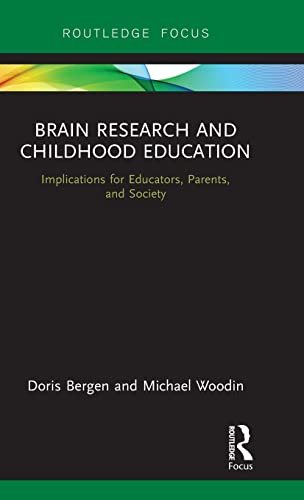 BRAIN RESEARCH AND CHILDHOOD EDUCATION (HB)