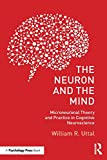 The Neuron and the Mind by William R. Uttal
