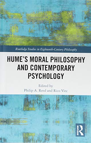 Hume's Moral Philosophy and Contemporary Psychology by Philip A. Reed and Rico Vitz (Editors)