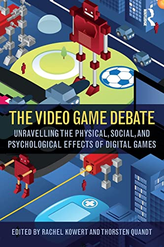 PDF The Video Game Debate Unravelling the Physical Social and Psychological Effects of Video Games